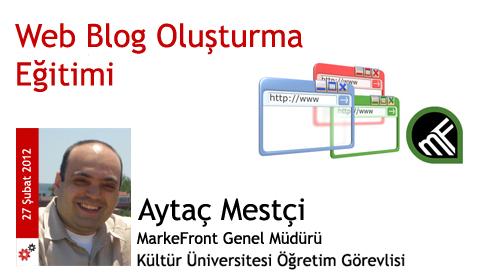 27 Şubat 2012: Web Blog Oluşturma Eğitimi