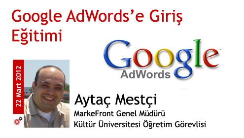 22 Mart 2012: Google AdWords'e Giriş Eğitimi