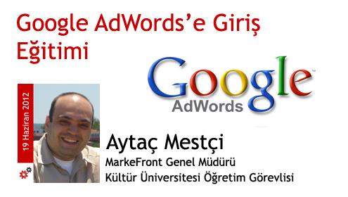 19 Haziran 2012: Google AdWords'e Giriş Eğitimi