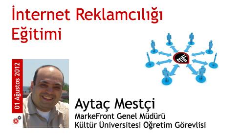 01 Ağustos 2012: İnternet Reklamcılığı Eğitimi