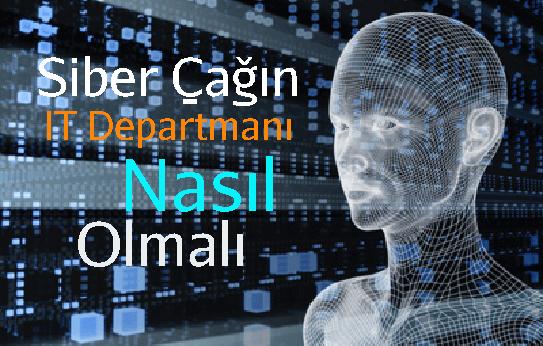 27 Mart 2013: Siber Çağın IT Departmanı