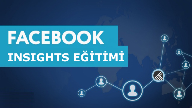 Facebook Insights Eğitimi